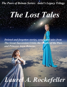 The Lost Tales of the Anlei's Legacy Trilogy
