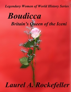 cover art for Boudicca:  Britain's Queen of the Iceni
